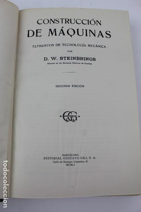 Libros antiguos: L- 4863. CONSTRUCCION DE MAQUINAS. D.W. STEINBRINGS. GUSTAVO GILI, AÑO 1951. - Foto 2 - 125412899