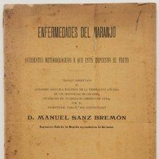 Libros antiguos: ENFERMEDADES DEL NARANJO Y ACCIDENTES METEOROLÓGICOS A QUE ESTÁ EXPUESTO SU FRUTO. - SANZ BREMON, MA. Lote 123245683