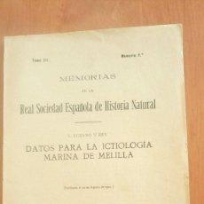 Libros antiguos: PECES. DATOS PARA LA ICTIOLOGÍA MARINA DE MELILLA; L. LOZANO Y REY 1921 MEMORIA R. S. E. HIST. NAT.. Lote 126043135