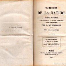 Libros antiguos: TABLEAUX DE LA NATURE. DOS TOMOS. A. DE HUMBOLDT. PARÍS 1851. Lote 126063163