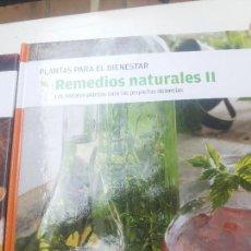 Libros antiguos: REMEDIOS NATURALES II - PLANTAS PARA EL BIENESTAR - C. DE LECTORES - TAPA DURA. Lote 126160399