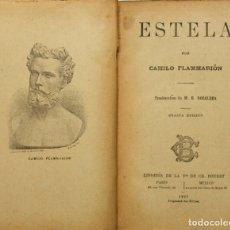 Libros antiguos: ESTELA. - FLAMMARIÓN, CAMILO. PARÍS, 1923.. Lote 123188319