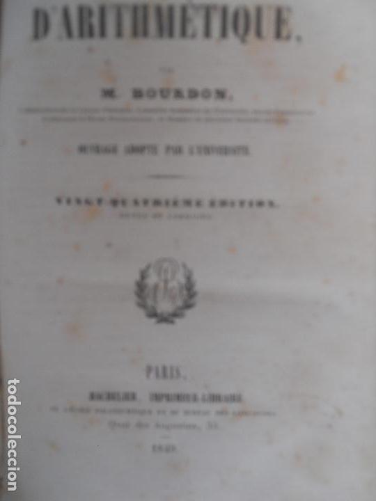 Libros antiguos: ELEMENTS D`ARITMETIQUE M. BOURDON PARIS 1849. PASTAS DURAS. - Foto 2 - 126863775