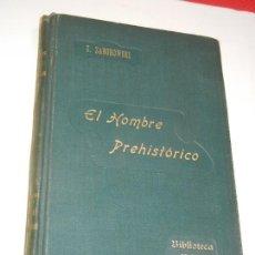 Libros antiguos: EL HOMBRE PREHISTORICO, DE S. ZABOROWSKI - CENTRO EDITORIAL MOLINS. Lote 127231387