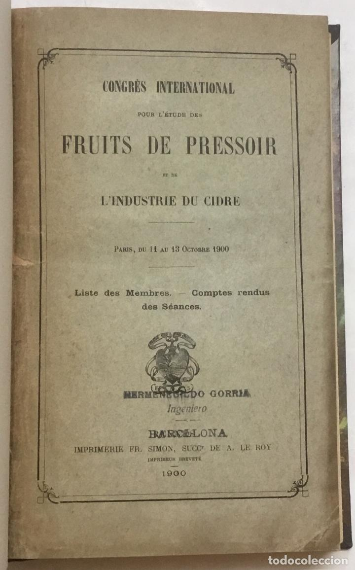 Libros antiguos: CONGRÈS INTERNATIONAL POUR L'ÉTUDE DES FRUITS DE PRESSOIR ET DE L'INDUSTRIE DU CIDRE. - Foto 2 - 123141715