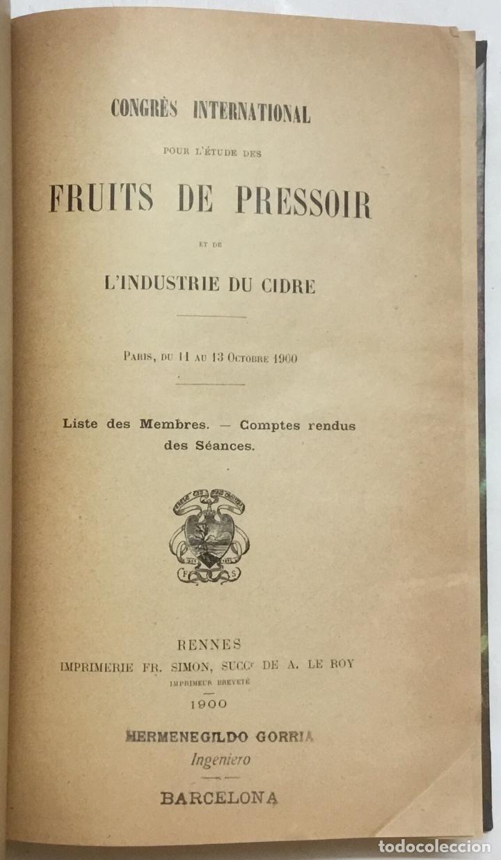 Libros antiguos: CONGRÈS INTERNATIONAL POUR L'ÉTUDE DES FRUITS DE PRESSOIR ET DE L'INDUSTRIE DU CIDRE. - Foto 3 - 123141715
