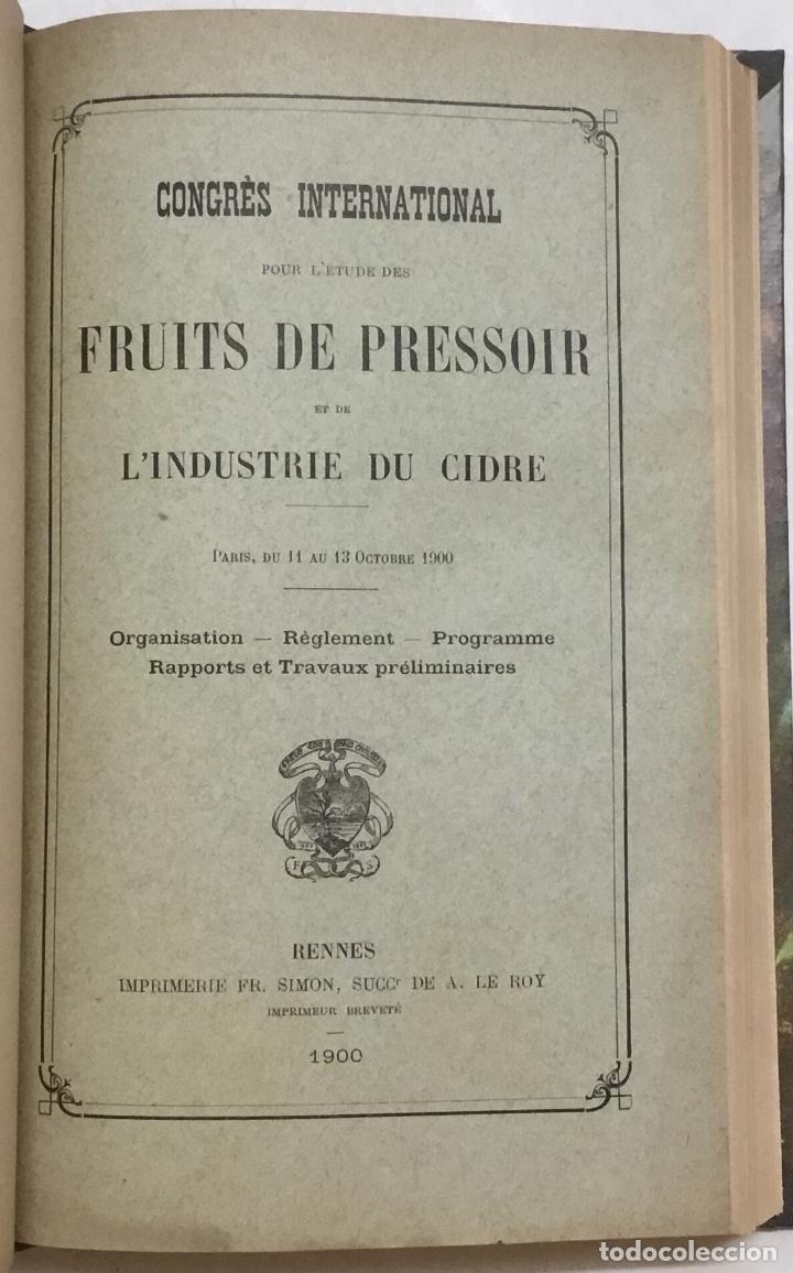Libros antiguos: CONGRÈS INTERNATIONAL POUR L'ÉTUDE DES FRUITS DE PRESSOIR ET DE L'INDUSTRIE DU CIDRE. - Foto 4 - 123141715