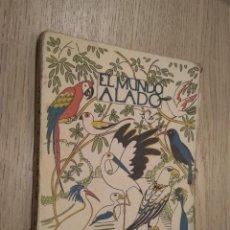Libros antiguos: ÁNGEL CABRERA: EL MUNDO ALADO. ESPASA-CALPE, 1932. Lote 127891095