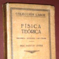 Libros antiguos: FÍSICA TEÓRICA 1 POR GUSTAV JÄGER DE ED. LABOR EN BARCELONA 1926. Lote 127992103