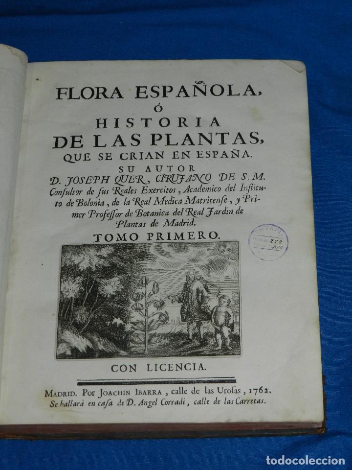 (MF) D JOSEPH QUER - FLORA ESPAÑOLA O HISTORIA DE LAS PLANTAS QUE SE CRIAN EN ESPAÑA , IBARRA 1762 (Libros Antiguos, Raros y Curiosos - Ciencias, Manuales y Oficios - Bilogía y Botánica)