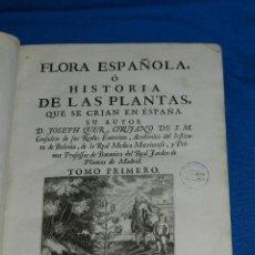 Libros antiguos: (MF) D JOSEPH QUER - FLORA ESPAÑOLA O HISTORIA DE LAS PLANTAS QUE SE CRIAN EN ESPAÑA , IBARRA 1762. Lote 128422803