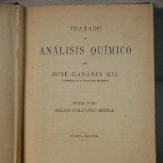 Libros antiguos: TRATADO DE ANALISIS QUIMICO.TOMO I-CASARES GIL.MADRID.1933. Lote 128538967