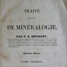 Libros antiguos: TRAITÉ ÉLÉMENTAIRE DE MINÉRALOGIE. - BEUDANT, F. S. - PARIS, 1830-1832.. Lote 123164784