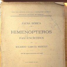 Libros antiguos: FAUNA IBÉRICA - HIMENÓPTEROS - FAMILIA ENCÍRTIDOS (R. GARCÍA MERCET) - 1921 - SIN USAR, DAÑADO. Lote 128773926