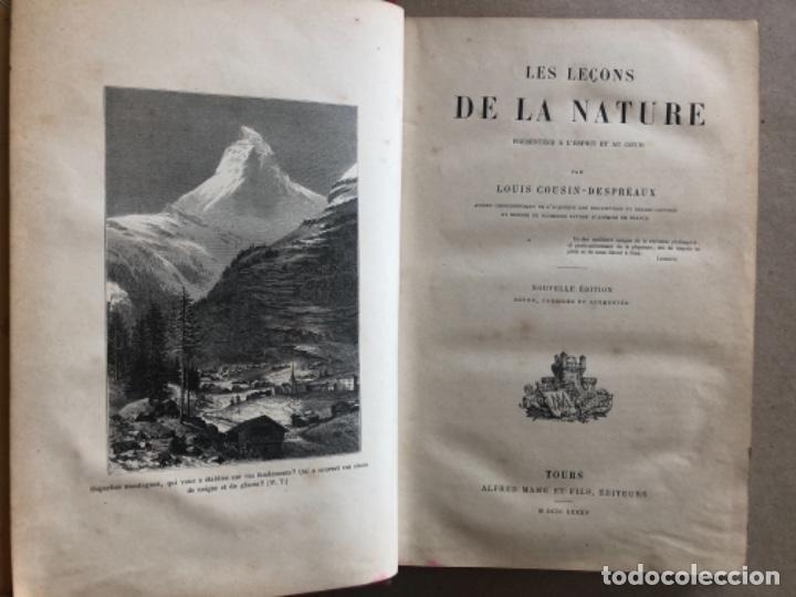 Libros antiguos: LES LEÇONS DE LA NATURE. POR LOUIS COUSIN-DESPRÉAUX. ED. TOURS, 1885. EN FRANCÉS. - Foto 3 - 128893839