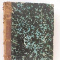 Libros antiguos: MANUAL DE GEOLOGÍA APLICADA A LA AGRICULTURA Y ARTES INDUSTRIALES. JUAN VILANOVA. TOMOS I Y II. 1860. Lote 128969591
