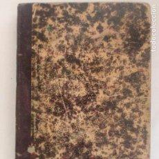Libros antiguos: TRATADO DE ÁLGEBRA ELEMENTAL. D. J. CORTÁZAR. TRIGÉSIMAPRIMERA EDICIÓN. MADRID. 1892. . Lote 128989475