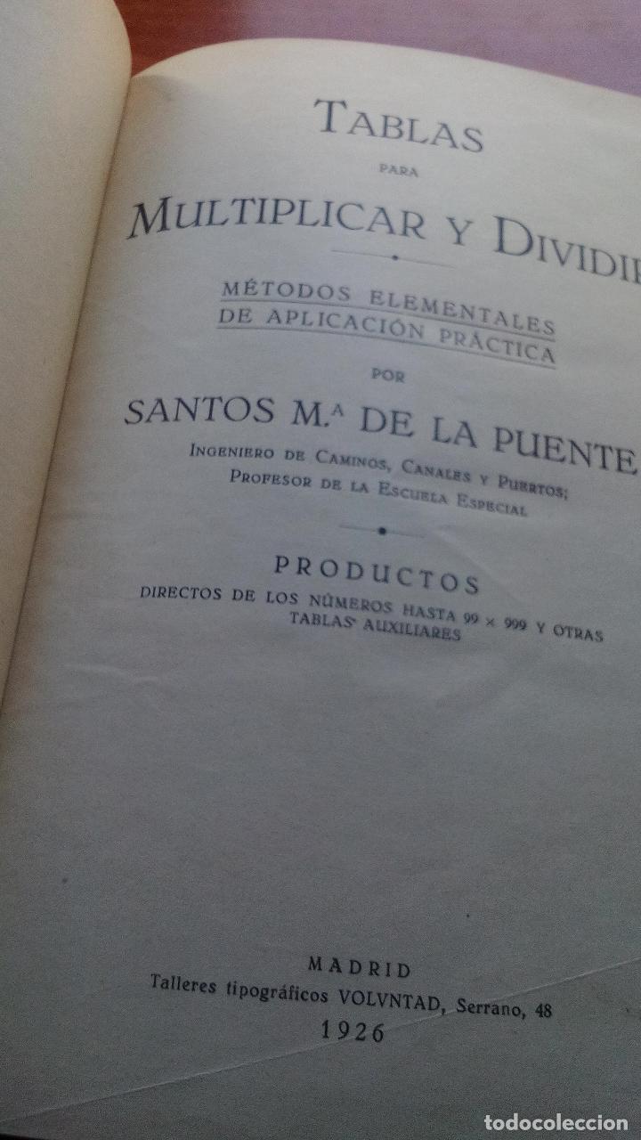 Libros antiguos: 1926 - TABLAS PARA MULTIPLICAR Y DIVIDIR - SANTO Mª D LA FUENTE - Foto 2 - 129009747