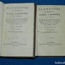 Libros antiguos: (MF) D JUAN JUSTO GARCIA - ELEMENTOS DE ARITMETICA , ALGEBRA Y GEOMETRIA , 2 TOMOS, SALAMANCA 1814. Lote 129010255