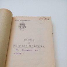 Libros antiguos: MANUAL DE QUIMICA MODERNA (P.EDUARDO VITORIA, S.J.) 1929. Lote 129135771