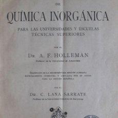 Libros antiguos: TRATADO DE QUÍMICA INORGÁNICA / DR. A. F. HOLLEMAN / EDI. MANUEL MARÍN / 1924. Lote 129317331