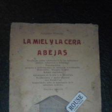 Libros antiguos: LA MIEL Y LA CERA DE ABEJAS - ALFONSO NOGUES 1927 BARCELONA IMPR. FRANCISCO PUIG - 3ª EDC. . Lote 129426515