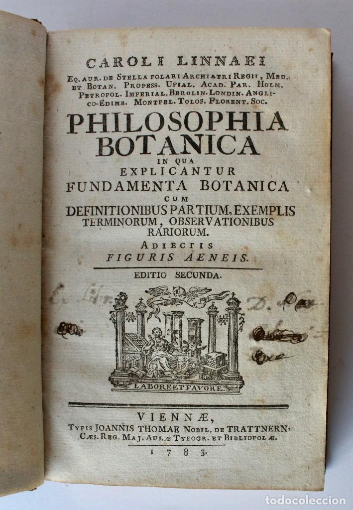 PHILOSOPHIA BOTANICA IN QUA EXPLICANTUR FUNDAMENTA BOTANICA-SEGUNDA EDICION 1783 (Libros Antiguos, Raros y Curiosos - Ciencias, Manuales y Oficios - Bilogía y Botánica)