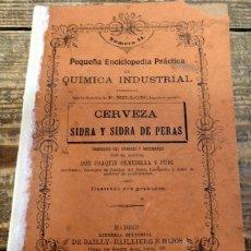Libros antiguos: ANTIGUO LIBRO CERVEZA,SIDRA Y PERADA,POR D. JOAQUÍN OLMEDILLA Y PUIG,AÑO 1904. Lote 194769183