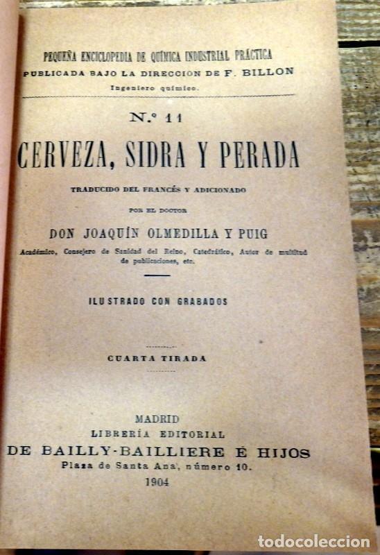 Libros antiguos: Antiguo libro Cerveza,sidra y perada,por D. Joaquín Olmedilla y Puig,año 1904 - Foto 2 - 129969219
