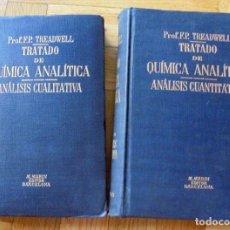 Libros antiguos: TRATADO DE QUÍMICA ANALÍTICA. ANÁLISIS CUANTITATIVA. ANÁLISIS CUALITATIVA.2 VOLÚMENES. 1925. Lote 130719514