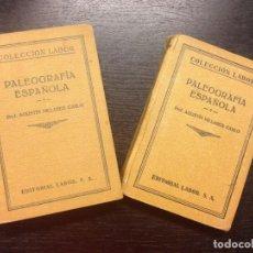 Libros antiguos: PALEOGRAFIA ESPAÑOLA, MILLARES CARLO, PROF. AGUSTIN, 1929 (2 TOMOS). Lote 130770448