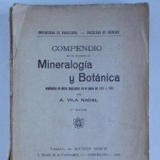 Libros antiguos: COMPENDIO DE MINERALOGÍA Y BOTÁNICA – 2ª EDICIÓN 1921. Lote 130848224