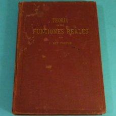 Libros antiguos: TEORÍA DE LAS FUNCIONES REALES. TRATADO DE ANÁLISIS MATEMÁTICO VOL. II. J. REY PASTOR. 1925. Lote 130994152