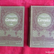 Libros antiguos: CEREALES - ENCICLOPEDIA AGRICOLA - 2 TOMOS 1930 Y 1931 - SALVAT EDITORES BARCELONA. Lote 131056208