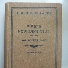 Libros antiguos: FÍSICA EXPERIMENTAL. LANG. LABOR. 1932. Lote 131332622