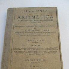 Libros antiguos: LECCIONES DE ARITMETICA JOSE DALMAU CARLES APLICADAS A DIFERENTES CUESTIONES MERCANTILES . Lote 131482818