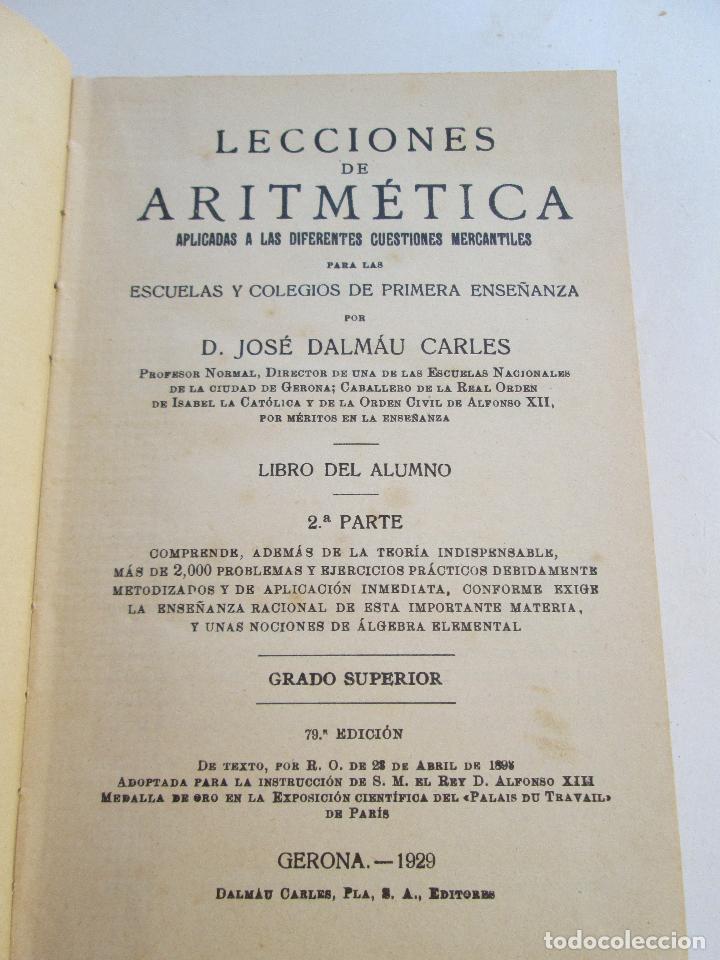 Libros antiguos: LECCIONES DE ARITMETICA JOSE DALMAU CARLES APLICADAS A DIFERENTES CUESTIONES MERCANTILES - Foto 2 - 131482818