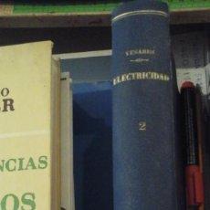 Libros antiguos: ELECTRICIDAD. TOMO II. APLICACIONES INDUSTRIALES (MADRID, 1901). Lote 131738238