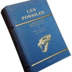 Libros antiguos: LES FOSSILES: ÉLÉMENTS DE PALÉONTOLOGIE / MARCELLIN BOULE, JEAN PIVETEAU. PARIS: MASSON & CIE., 1935. Lote 131750990