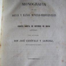 Libros antiguos: MONOGRAFIA DE LAS AGUAS Y BAÑOS MINERO MEDICINALES FUENTE SANTA DE BUYERES DE NAVA 1861 ASTURIAS. Lote 131992694