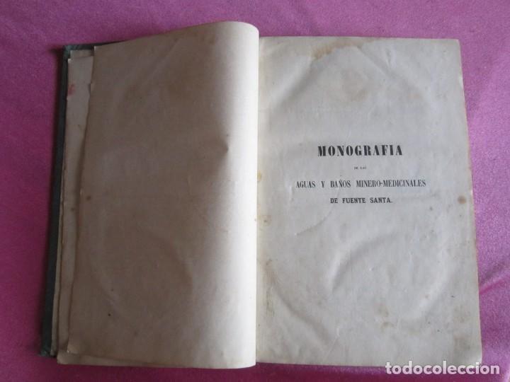 Libros antiguos: MONOGRAFIA DE LAS AGUAS Y BAÑOS MINERO MEDICINALES FUENTE SANTA DE BUYERES DE NAVA 1861 ASTURIAS - Foto 3 - 131992694