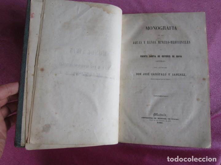 Libros antiguos: MONOGRAFIA DE LAS AGUAS Y BAÑOS MINERO MEDICINALES FUENTE SANTA DE BUYERES DE NAVA 1861 ASTURIAS - Foto 7 - 131992694
