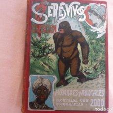 Libros antiguos: SERES VIVOS DE LA CREACION HOMBRES Y ANIMALES TOMO 1. Lote 132043154