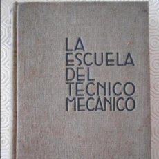 Libros antiguos: LA ESCUELA DEL TECNICO MECANICO. MAQUINAS ELEVADORAS. LA MAQUINA DE VAPOR. POR W. HEEPKE. EDITORIAL . Lote 132633646