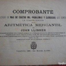 Libros antiguos: COMPROBANTE DE LA ARITMÉTICA MERCANTIL DE JUAN LLIBER. VALENCIA 1889. RESULTADO DE MAS DE CUATRO.... Lote 132824010