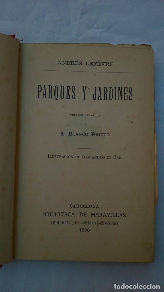 Libros antiguos: Parques y jardines. Biblioteca de maravillas. 1886 - Foto 4 - 132828186