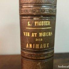 Libros antiguos: LA VIE ET LES MOEURS DES ANIMAUX 1866. Lote 132908534