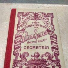 Libros antiguos: GEOMETRÍA - PABLO SOLANO VITÓN 1902. Lote 132935397