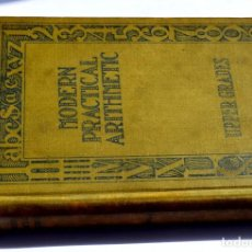 Libros antiguos: MODERN PRACTICAL ARITMETHIC UPPER GRADES INA M. HAYES Y OTROS, HACIA 1932. Lote 133548558