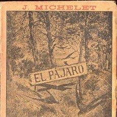 Libros antiguos: MICHELET : EL PÁJARO (LUIS TASSO, C. 1900). Lote 133630390